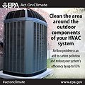 Clean the machine. By tidying up components of your HVAC system, you can increase system efficiency and reduce carbon pollution. #ActOnClimate http://www.epa.gov/earthday/actonclimate/