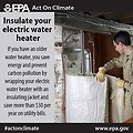 By insulating your electric water heater you can save $30 annually and #ActOnClimate. http://www.epa.gov/earthday/actonclimate/