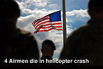 4 Airmen die in helicopter crash