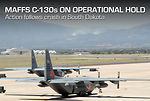 MASSF C-130s ON OPERATIONAL HOLD