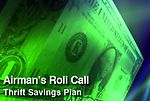 Airman's Roll Call: Thrift Savings Plan