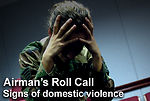 Airman's Roll Call: Signs of domestic violence