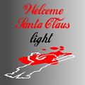Welcome Santa Claus Light