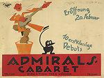 Admirals-Cabaret. Eröffnung 20. Februar. 10 erstklassige Debuts. Plakat/Poster. Farblithographie. 70 x 94 cm. Berlin, Vereinigte Kunstanstalten J. Bargou, um 1912.