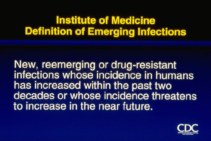 Definition of Emerging Infections by Institute of Medicine.