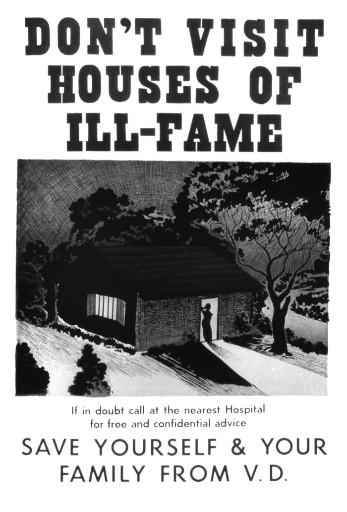 Used in a 1940s health campaign, this poster directed at soldiers during World War II, urged servicemen to avoid visiting 'Houses of Ill-Fam