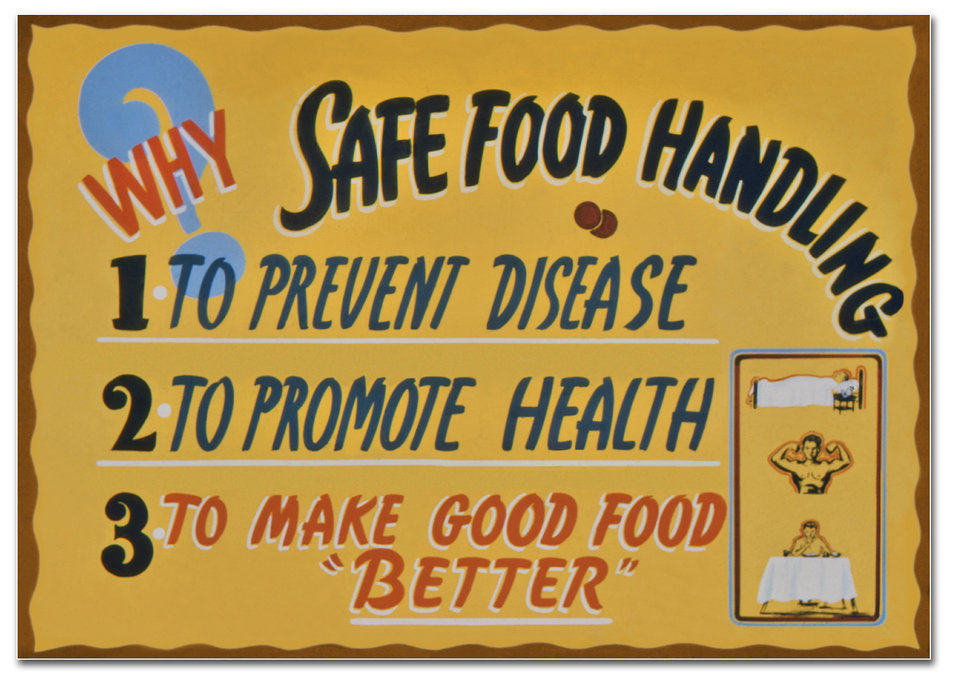 Created during the 1930s, this historic sign, explaining the benefits of safe food handling, was created by the Minnesota Department of Heal