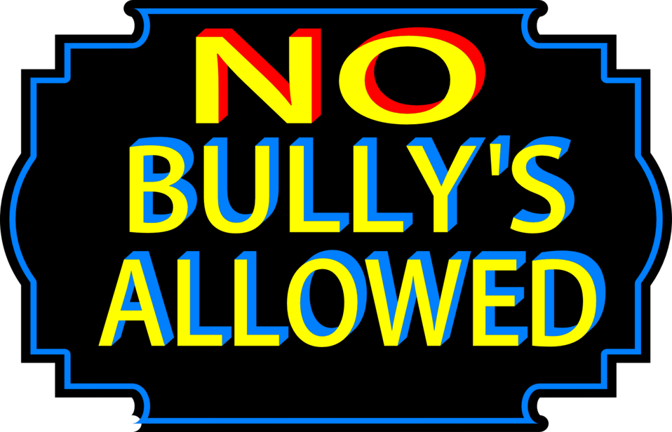 No bullies allowed