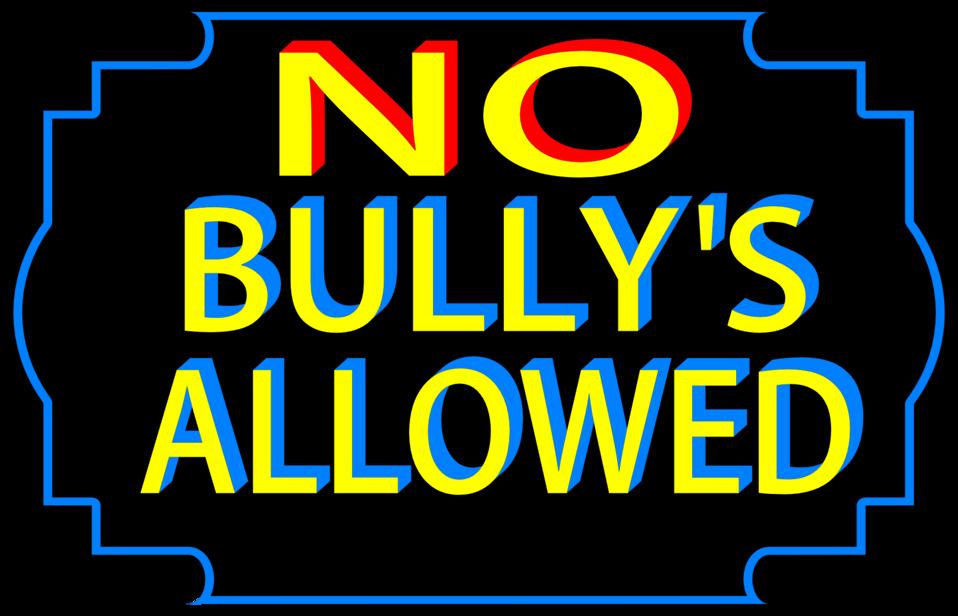 No bullies allowed