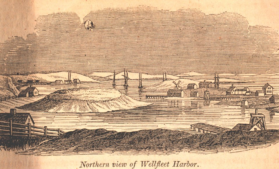 Wellfleet Harbor as seen from the north.  Wellfleet is on Cape Cod. In: Historical Collections ... of Every Town in Massachusetts.  1841.