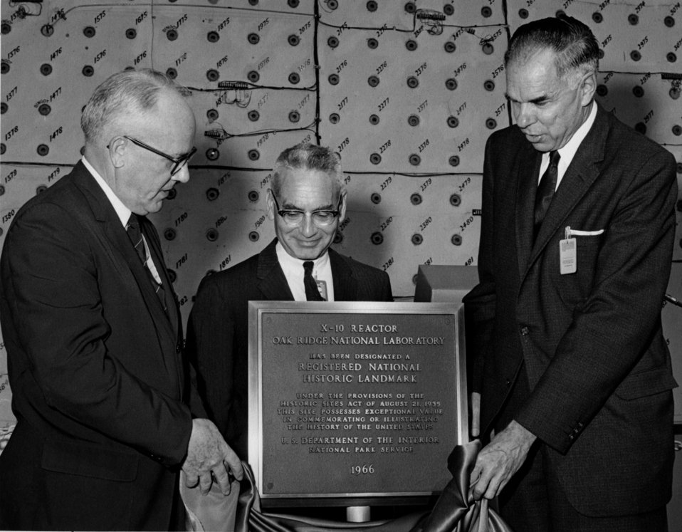 X-10 Graphite Reactor Dedicated as National Historic Landmark Oak Ridge