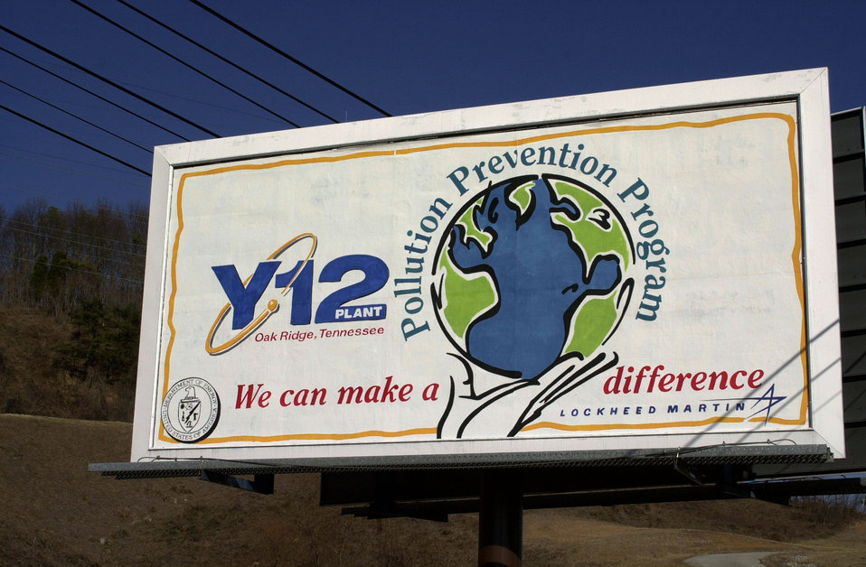 Y-12 Bill board Oak Ridge