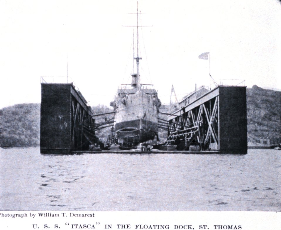 'U. S. S. Itasca in the Floating Dock, St. Thomas.'  In: 'The Virgin Islands Our New Possessions and the British Islands', by Theodoor De Booy and John T. Faris, 1918.  J. B. Lippincott and Company, Philadelphia.  P. 267.  Library Call Number C/hc100