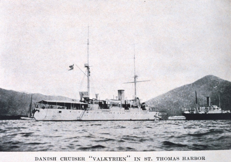 'Danish Cruiser Valkyrien in St. Thomas Harbor'.  In: 'The Virgin Islands Our New Possessions and the British Islands', by Theodoor De Booy and John T. Faris, 1918.  J. B. Lippincott and Company, Philadelphia.  P. 31.  Library Call Number C/hc100 V81