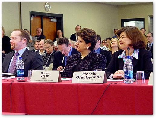 FCC General Counsel Sam Feder, Media Bureau Chief Donna Gregg, Media Bureau Industry Analysis Deputy Division Chief, Ms. Marcia Glauberman.