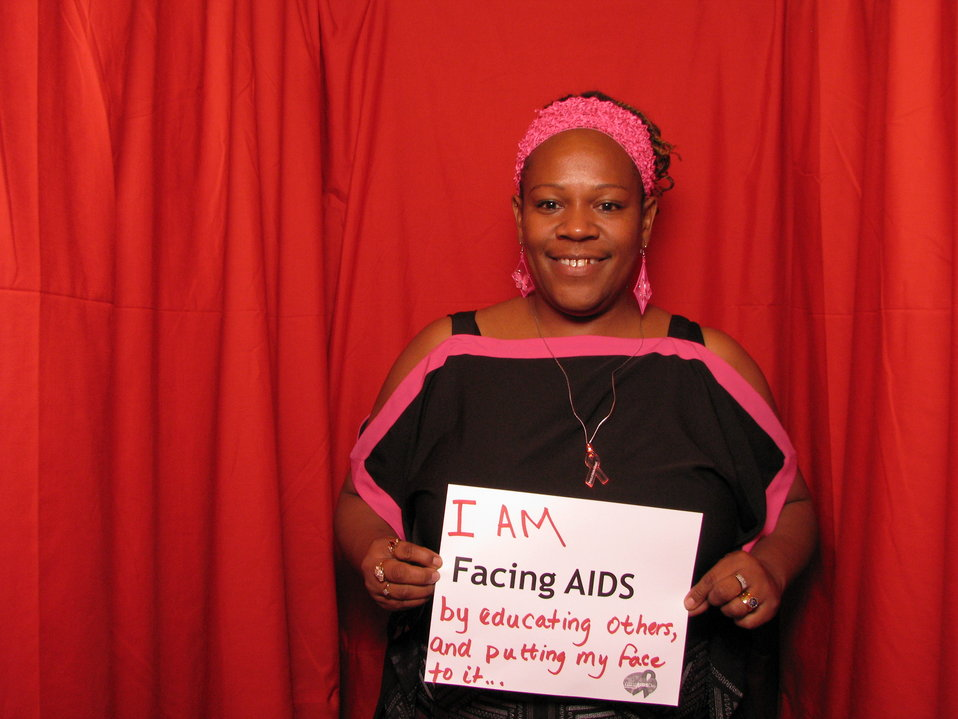 I AM FACING AIDS by educating others, and putting my face to it...
