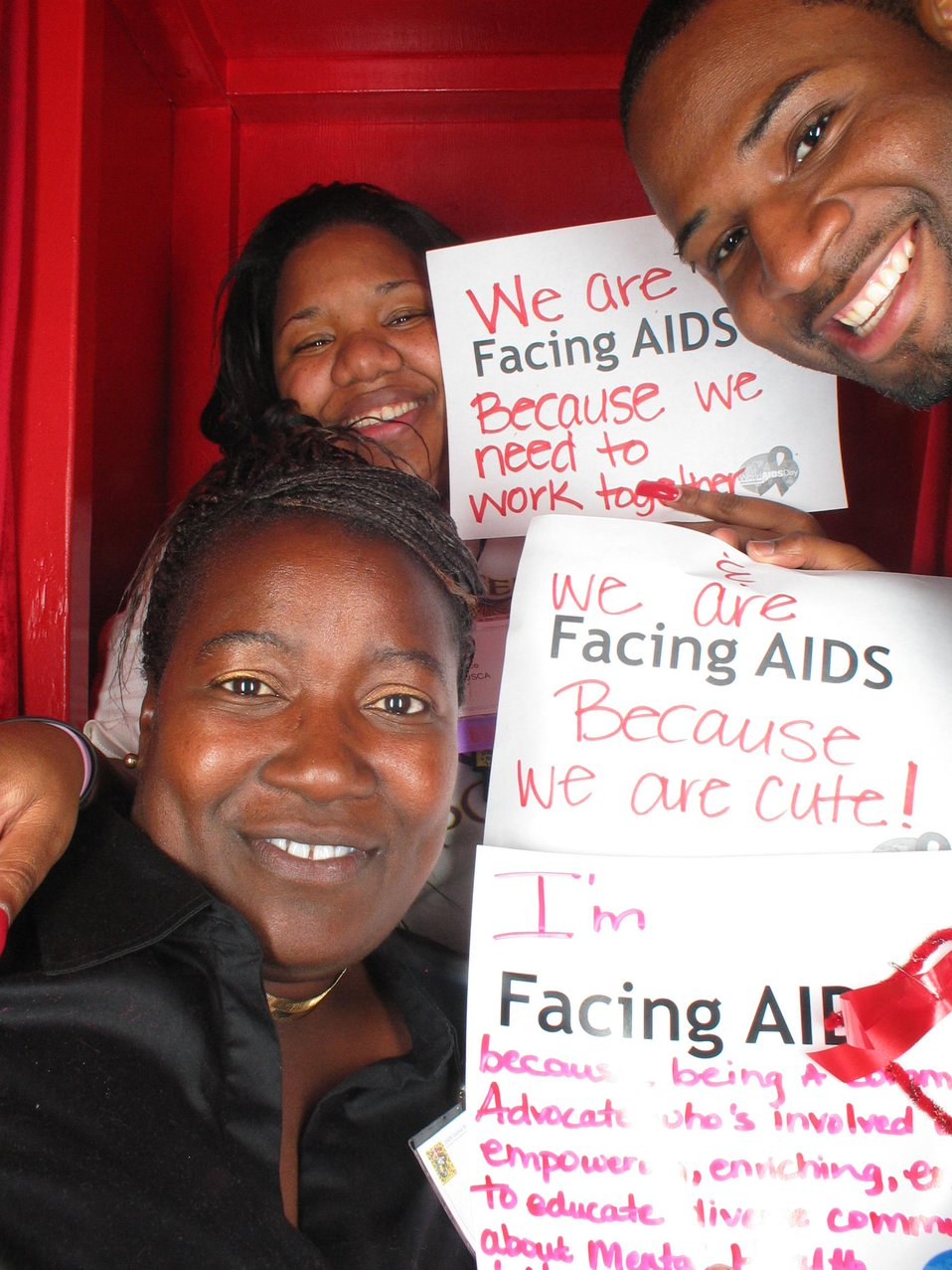 We are Facing AIDS because we need to work together. We are Facing AIDS because we are cute!
