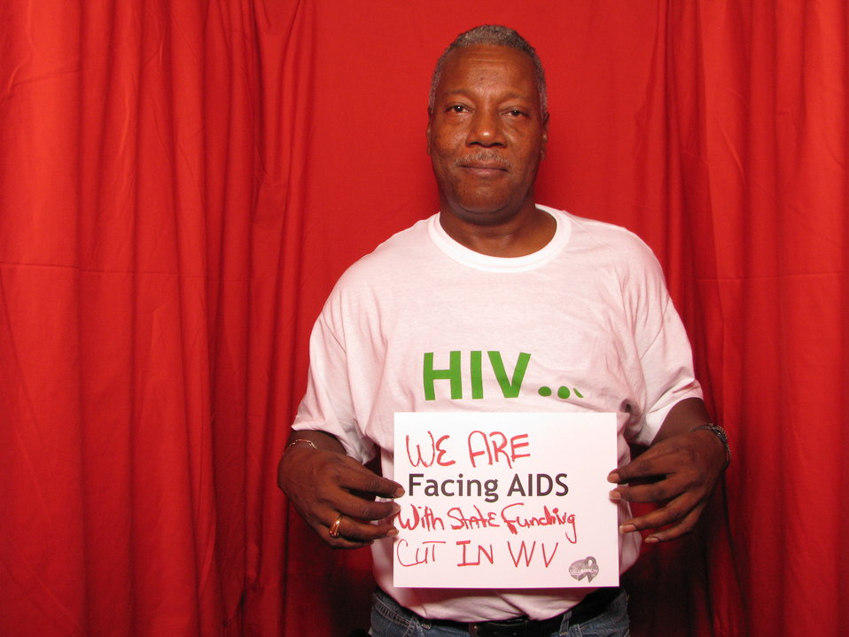 We are FACING AIDS with state funding cut in WV.