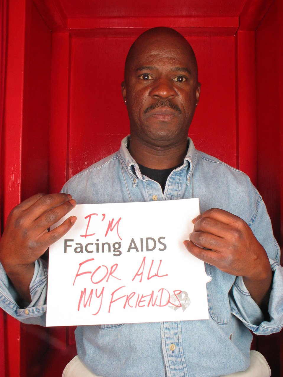 I'm Facing AIDS for all my friends