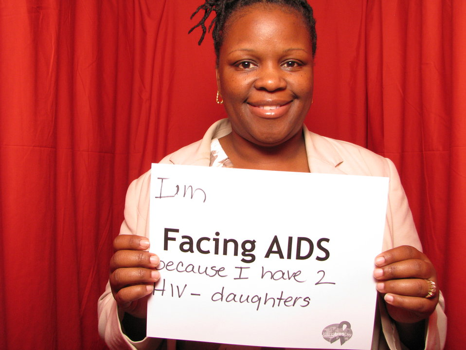 I'm FACING AIDS because I have 2 HIV- daughters.