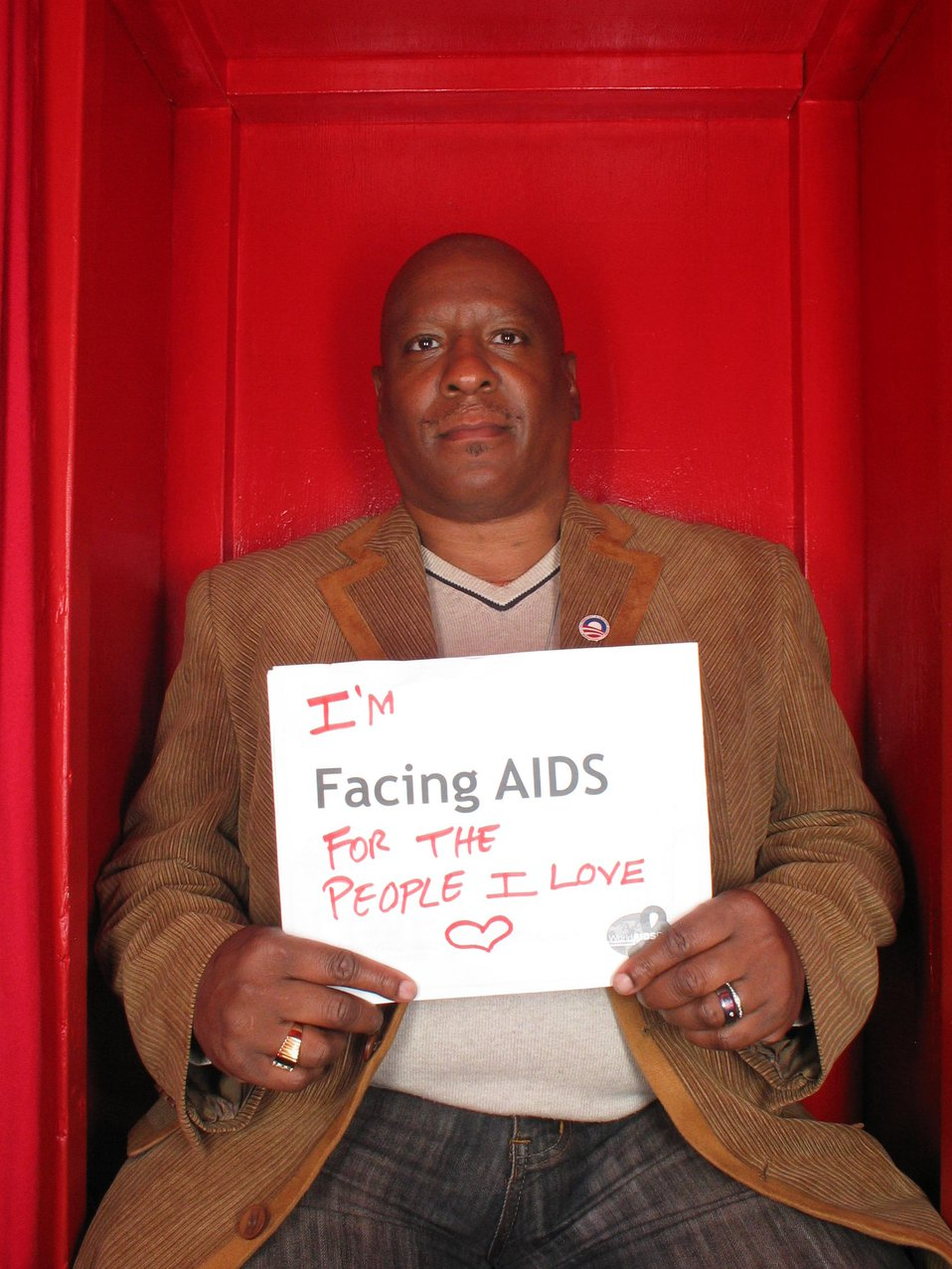 I'm Facing AIDS for the people I love.