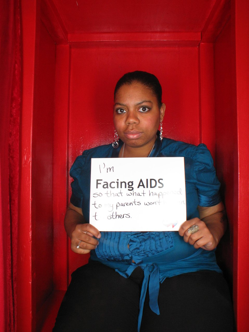 I'm Facing AIDS so that what happened to my parents won't happen to others.