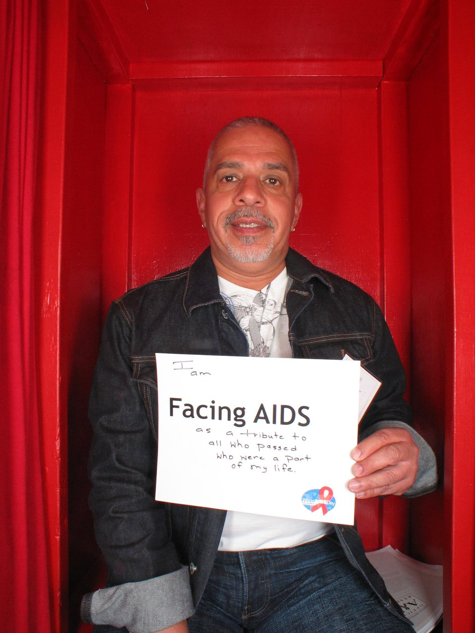 I am Facing AIDS as a tribute to all who passed who were a part of my life.