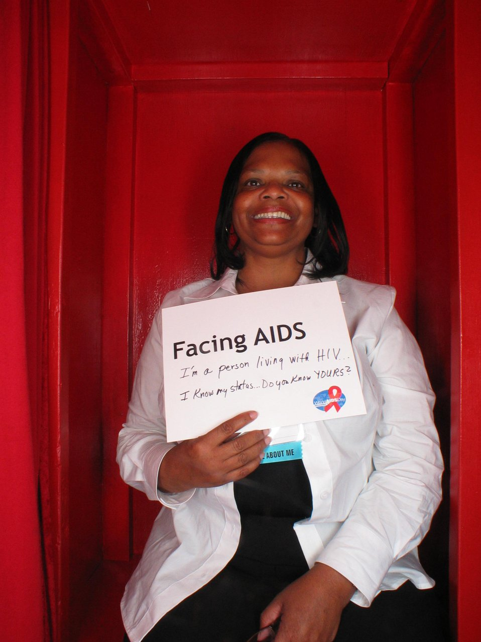 Facing AIDS I'm a person living with HIV. I know my status...do you know YOURS?