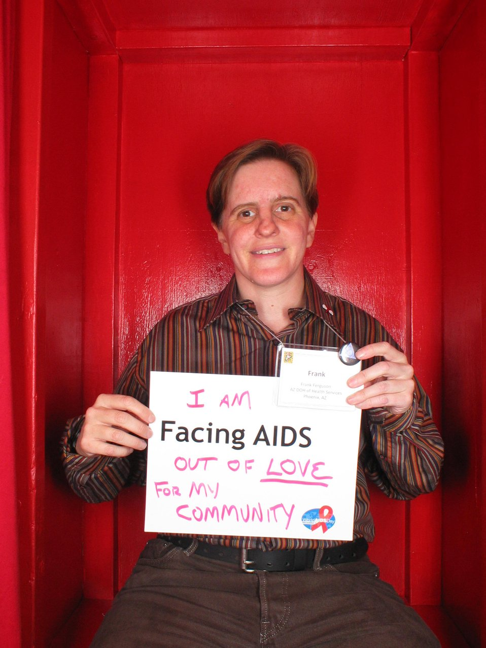 I am Facing AIDS out of LOVE for my community.