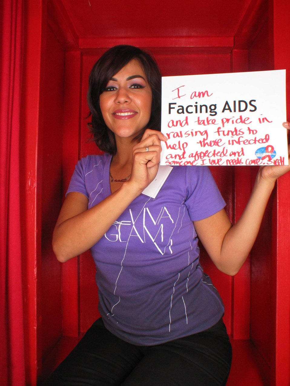 I am Facing AIDS and take pride in raising funds to kep those infected and affected and someone I love needs care.