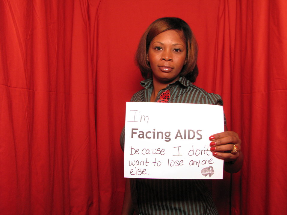 I'm FACING AIDS because I don't want to lose anyone else.