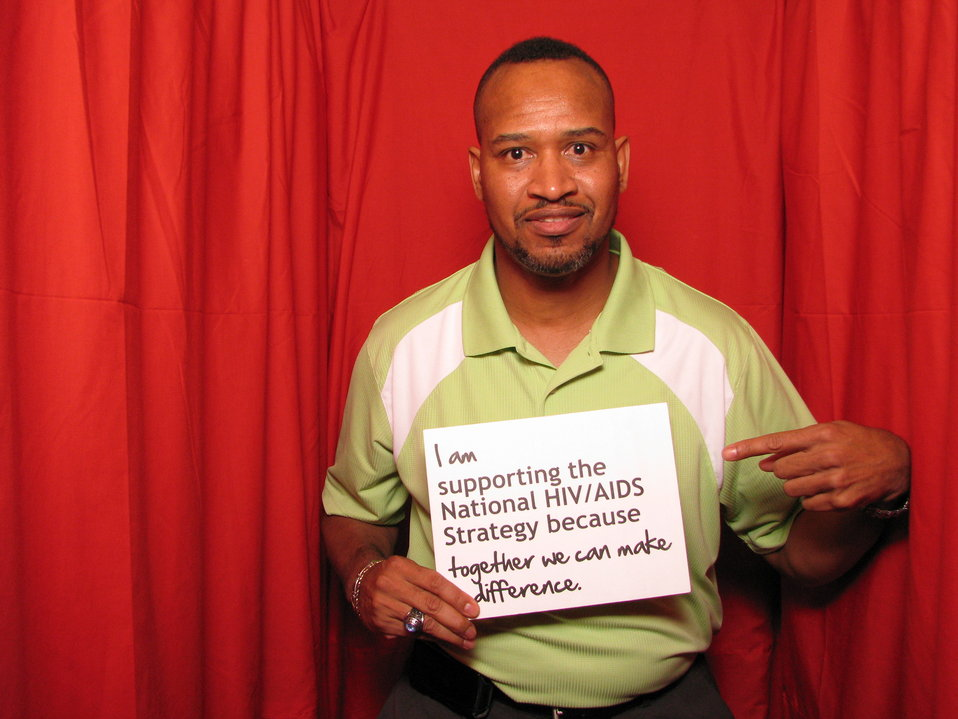 I am supporting the National HIV/AIDS Strategy because Together we can Make a Difference