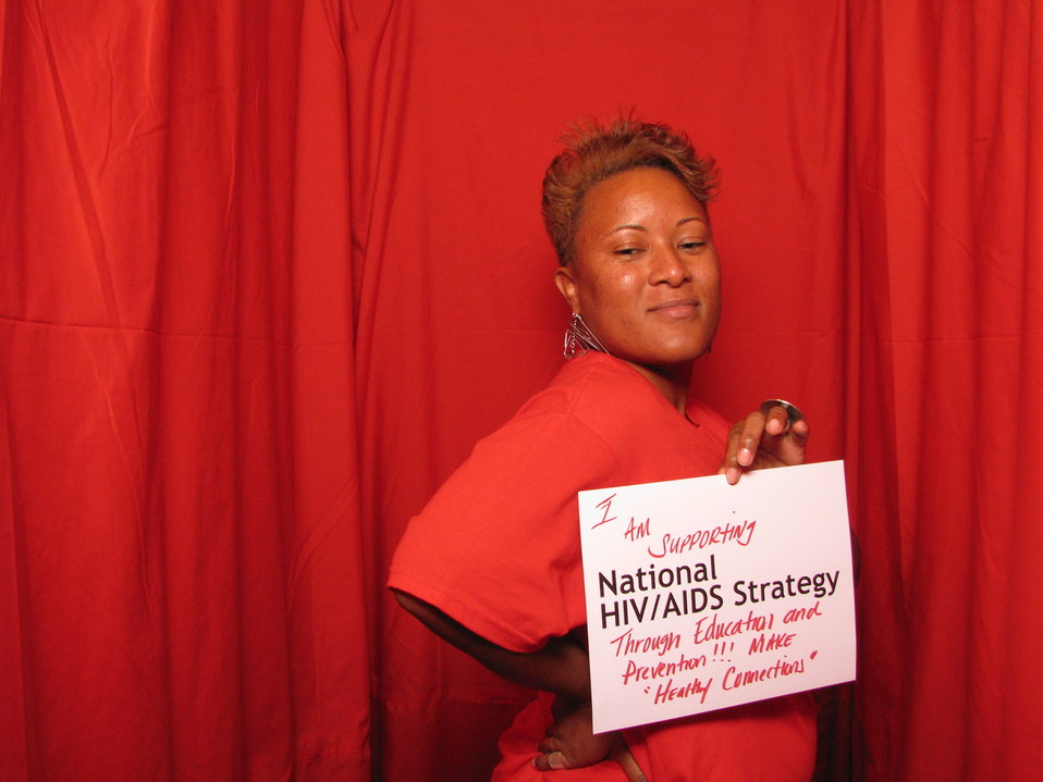 I am Supporting the National HIV/AIDS Strategy Through Education and Prevention!!! Make 'Healthy Connections.'
