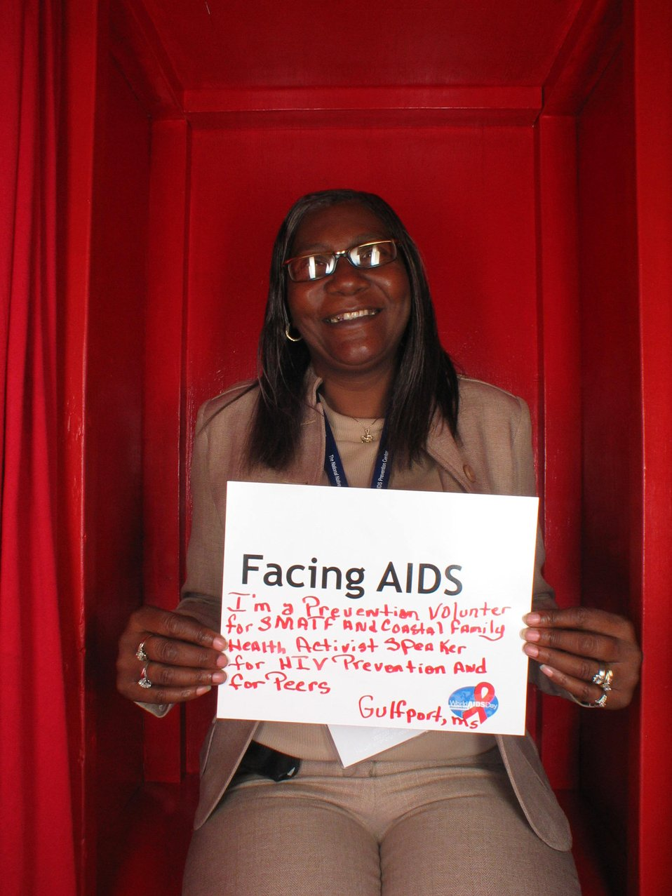 Facing AIDS I am prevention volunteer ... and speaker for HIV Prevention and for Peers.