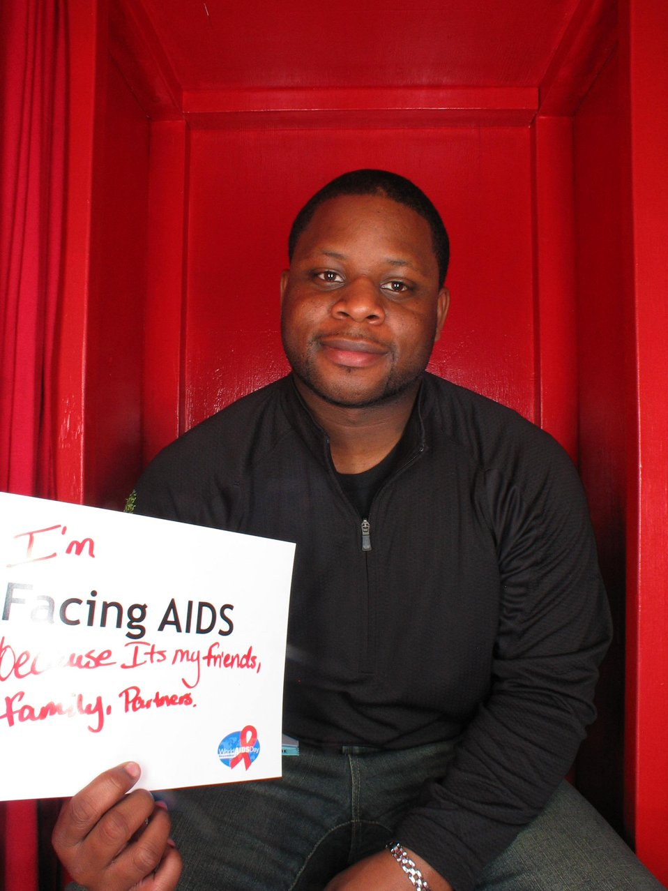 I'm Facing AIDS because its my friends, family and partner