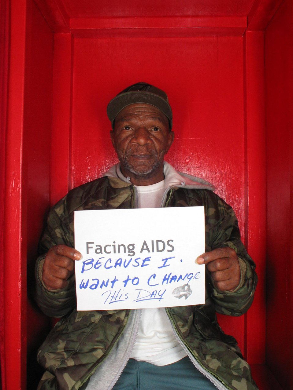 Facing AIDS because I want to change this day.