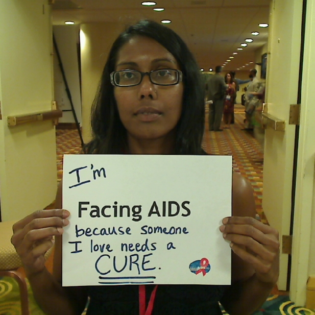 I'm Facing AIDS because someone I love needs a CURE.