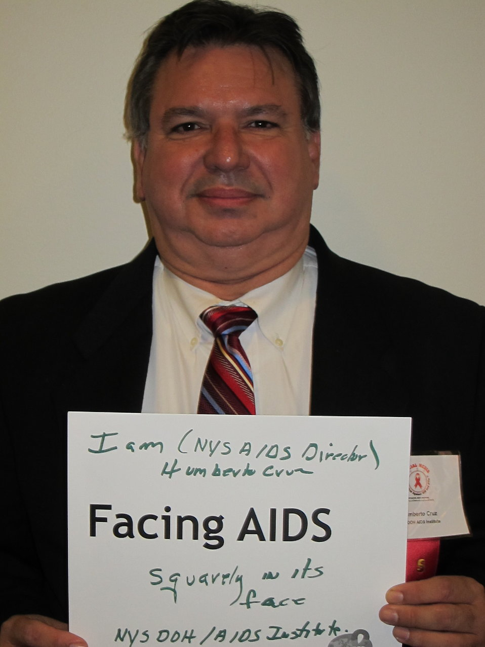 I am NYS AIDS Director, Humberto Cruz Facing AIDS squarely in its face. NYSDOH/AIDSinstitute