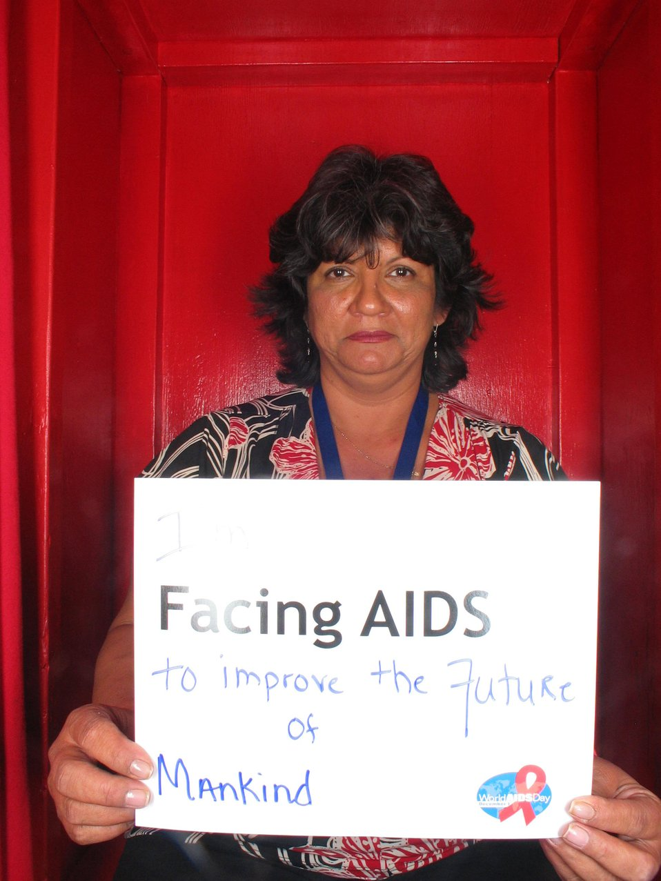 I'm Facing AIDS to improve the future of mankind.