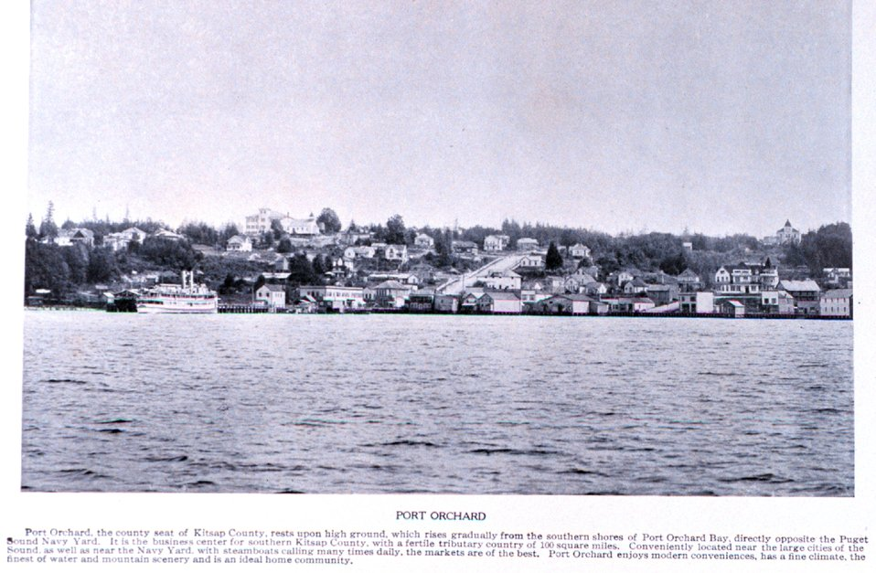 'Port Orchard' in Puget Sound. In:  'Puget Sound and Western Washington  Cities-Towns Scenery', by Robert A. Reid, Robert A. Reid Publisher, Seattle, 1912.  P. 148.