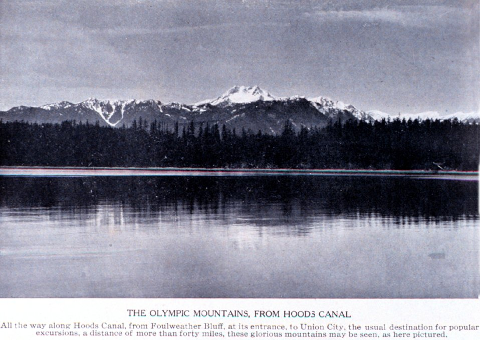 'The Olympic Mountains from Hoods Canal'. In:  'Puget Sound and Western Washington  Cities-Towns Scenery', by Robert A. Reid, Robert A. Reid Publisher, Seattle, 1912.  P. 140.