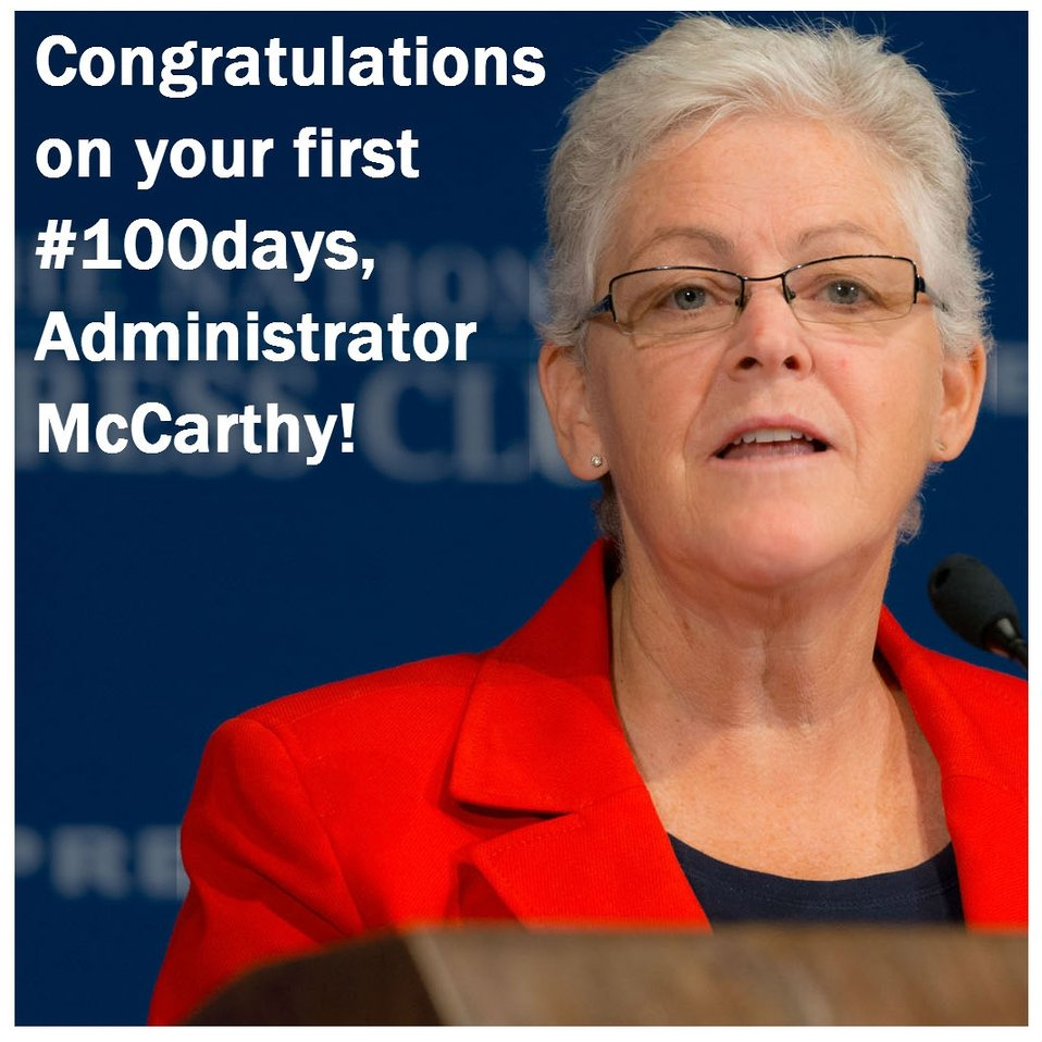 Administrator Gina McCarthy's First 100 Days