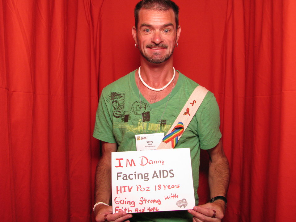 I'm Danny FACING AIDS, HIV Poz 18 years, Going Strong with Faith and Hope.