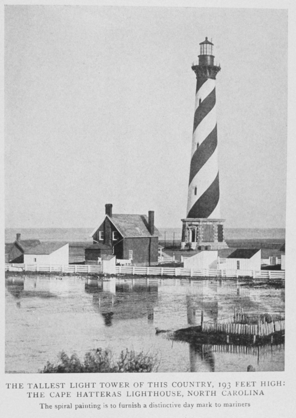 The Tallest Lighthouse Tower of this Country, 193 Feet High; The Cape Hatteras Lighthouse, North Carolina. The spiral painting is to furnish a distinctive day mark to mariners.  In: 'Lighthouses and Lightships of the United States' by George R. Putnam,