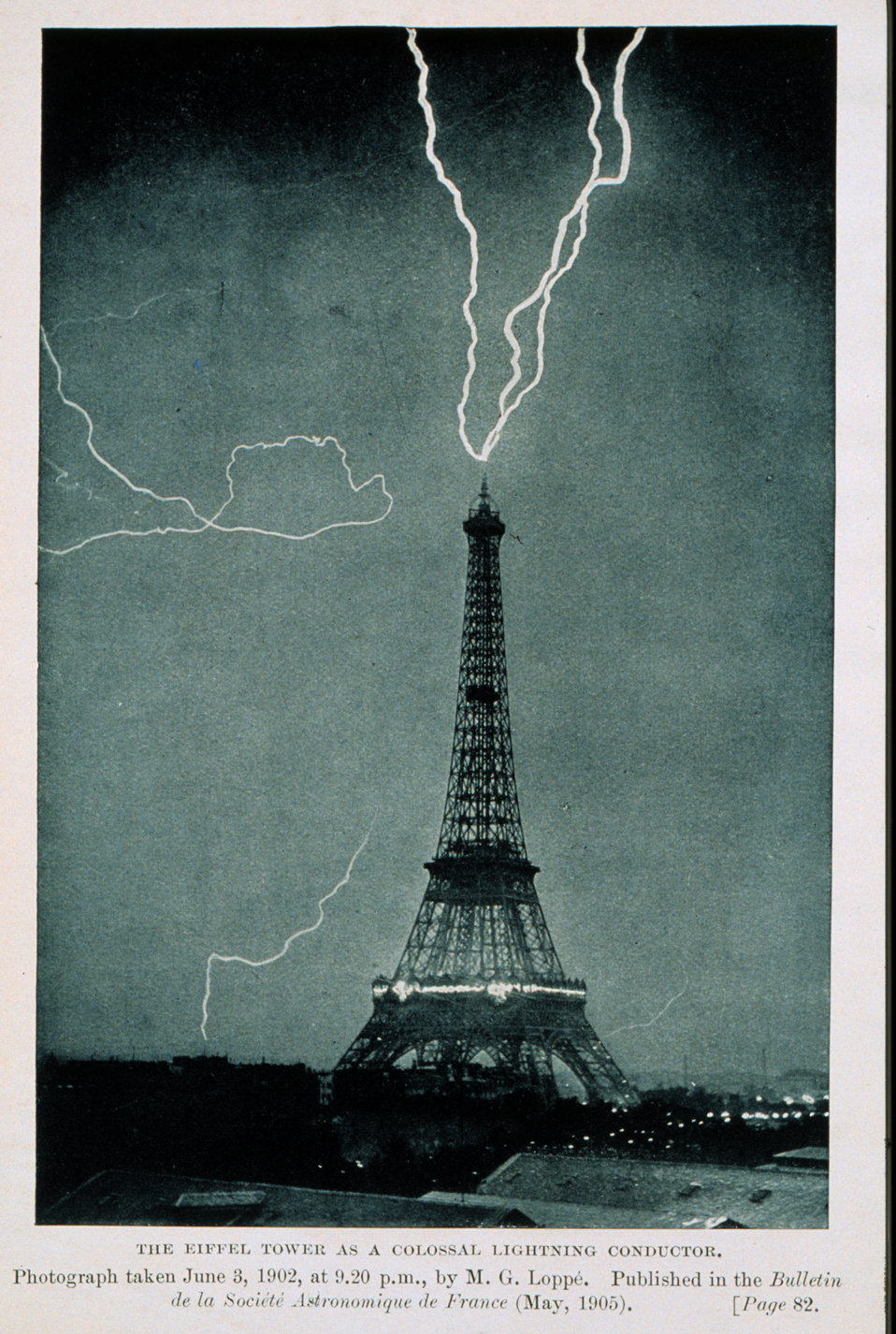 Lightning striking the Eiffel Tower, June 3, 1902, at 9:20 P.M. This is one of the earliest photographs of lightning in an urban setting In:'Thunder and Lightning', Camille Flammarion, translated by Walter Mostyn Published in 1906